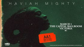 Haviah Mighty @ Capital Ballroom Mar 1 2020 - Feb 19th @ Capital Ballroom