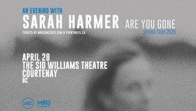 Sarah Harmer @ Sid Williams Theatre Apr 28 2020 - Oct 25th @ Sid Williams Theatre