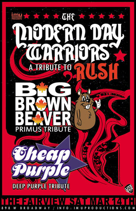 Rush, Primus & Deep Purple Tributes: The Modern Day Warriors (A Tribute to Rush), Big Brown Beaver (Primus Tribute), Cheap Purple (Deep Purple Tribute) @ Fairview Pub Mar 14 2020 - Feb 20th @ Fairview Pub