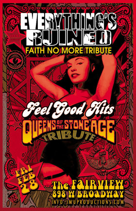 Faith No More & Queens Of The Stone Age Tributes: EVERYTHINGS RUINED (Faith No More Tribute), Feel Good Hits @ Fairview Pub Feb 28 2020 - Feb 20th @ Fairview Pub