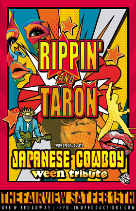 Alternative Rock Covers & Ween Trbute!: Rippin' and Taron, Japanese Cowboy @ Fairview Pub Feb 15 2020 - Feb 25th @ Fairview Pub
