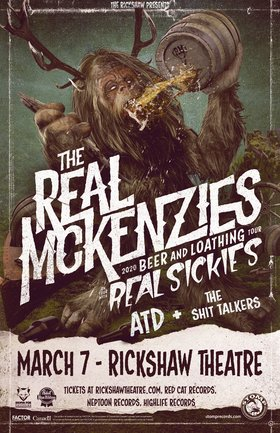The Real McKenzies, REAL SICKIES, A Total Disappointment, The Shit Talkers @ Rickshaw Theatre Mar 7 2020 - Apr 4th @ Rickshaw Theatre