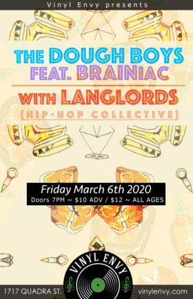 Doughboys (feat. BRAINiac), LangLords  (Hip-Hop Collective) @ Vinyl Envy Mar 6 2020 - Sep 18th @ Vinyl Envy