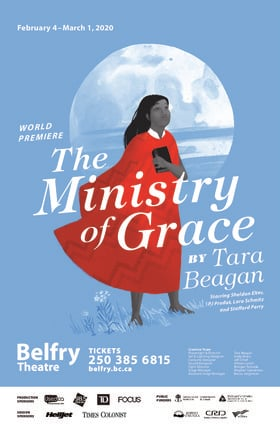 The Ministry of Grace @ Belfry Theatre Mar 1 2020 - Feb 20th @ Belfry Theatre