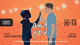 I AND YOU | WRITTEN BY LAUREN GUNDERSON @ Langham Court Theatre Feb 26 2020 - May 31st @ Langham Court Theatre