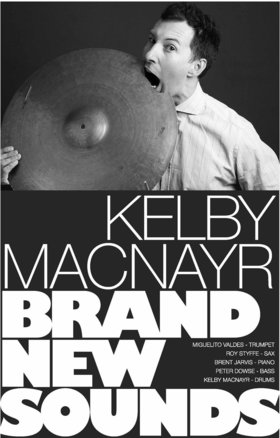 Kelby MacNayr presents Brand New Sounds featuring Miguelito Valdes: Kelby MacNayr, Miguelito Valdes, Roy Styffe, Brent Jarvis, Peter Dowse @ Hermann's Jazz Club Mar 11 2020 - Sep 20th @ Hermann's Jazz Club