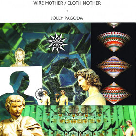 WIRE MOTHER / CLOTH MOTHER + JOLLY PAGODA: Amy Anderson - Oct 26th @ The Ministry of Casual Living