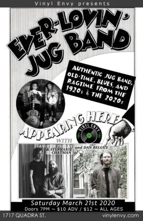 Ever-Lovin' Jug Band  (Ontario Folk Gems~), Andrew Phelan & Stephanie Chatman  (Vancouver, BC), Dan Belgue @ Vinyl Envy Mar 21 2020 - Sep 18th @ Vinyl Envy