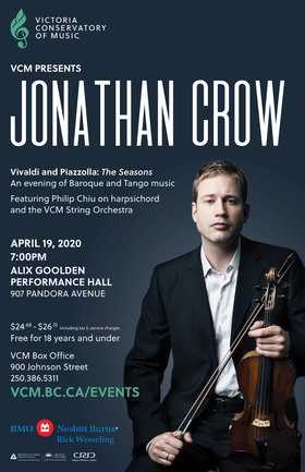 VCM Presents Jonathan Crow: Jonathan Crow @ Alix Goolden Performance Hall Apr 19 2020 - Apr 1st @ Alix Goolden Performance Hall
