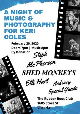 Night of Music & Photography for Keri: Shed Monkeys, Elli Hart, Steph Macpherson @ The Rubber Boot Club Feb 20 2020 - Oct 1st @ The Rubber Boot Club
