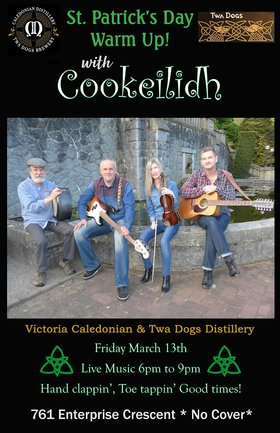 COOKEILIDH - Pre-St. Paddy's Party at the Stillhouse: Cookeilidh @ Victoria Caledonian Distillery & Brewery Mar 13 2020 - Sep 24th @ Victoria Caledonian Distillery & Brewery