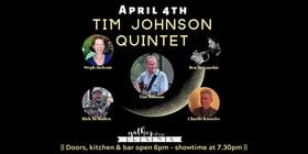 Tim Johnson Quintet @ Gather Teahouse Eatery & Stage Apr 4 2020 - Apr 1st @ Gather Teahouse Eatery & Stage