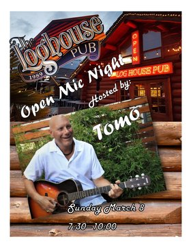 Open Mic: Tomo Vranjes @ Loghouse Pub Mar 8 2020 - Mar 28th @ Loghouse Pub