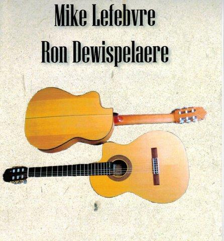 Mike Lefebvre and Ron Dewispelaere