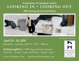 Looking Out - Looking In: Carol Koebbeman, Sharlene Stushnoff, Claire Christinel  @ Fortune Gallery Apr 21 2020 - Apr 1st @ Fortune Gallery