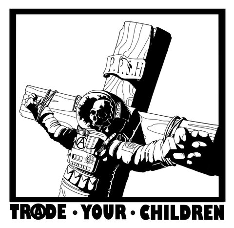 Trade Your Children