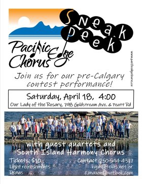 SNEAK PEEK: PACIFIC EDGE CHORUS, SOUTH ISLAND HARMONY CHORUS @ Our Lady of the Rosary Hall Apr 18 2020 - Apr 1st @ Our Lady of the Rosary Hall