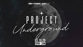 AMS EVENTS - Project Underground @ The Red Room Mar 19 2020 - Jun 5th @ The Red Room