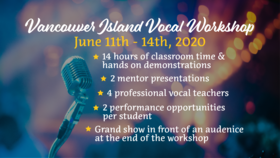 Vancouver Island Intensive Vocal Workshop: Karel Roessingh, Rene Worst, Jennifer Scott, Kim Greenwood, Maureen Washington, Maria Manna @ Canadian College Of Performing Arts Jun 11 2020 - Apr 1st @ Canadian College Of Performing Arts