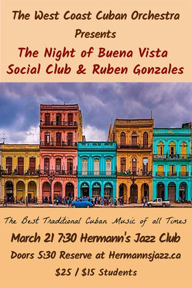 A Tribute to Buena Vista Social Club & Ruben Gonzales: Pablo Cardenas, The West Coast Cuban Orchestra @ Hermann's Jazz Club Mar 21 2020 - Jan 15th @ Hermann's Jazz Club