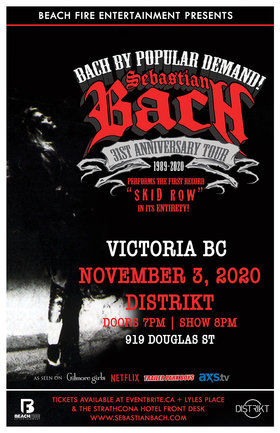 Sebastian Bach @ Distrikt Nov 3 2020 - Sep 26th @ Distrikt
