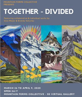 Together/Divided: Brandy Saturley, Gisa Mayer @ MFC Virtual Gallery Mar 26 2020 - Apr 1st @ MFC Virtual Gallery