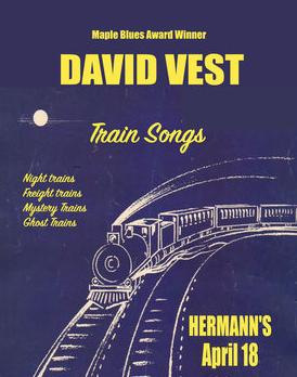 Train Songs: David Vest @ Hermann's Jazz Club Apr 18 2020 - Oct 20th @ Hermann's Jazz Club