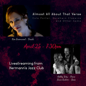 Kim Greenwood, Louis Rudner, Ashley Wey @ Hermann's Jazz Club Apr 25 2020 - May 30th @ Hermann's Jazz Club