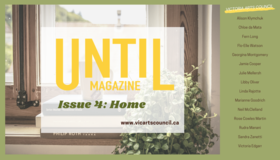 UNTIL... Magazine Issue 4: Home: Georgina Montgomery, ROSE COWLES, Neil McClelland, FLO-ELLE WATSON, Alison Klymchuk, Chloe da Mata, Libby Oliver, Victoria Edgarr, Julie Mellersh, Jamie Cooper, Linda Rajotte, Marianne Goodrich, Rudra Manani, Sandra Zanetti, Fern Long @ Online May 27 2020 - May 26th @ Online