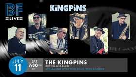 "Streaming ""Live"" from The Bluefrog Studios: The R&B Kingpins @ Blue Frog Studios Jul 11 2020 - Aug 14th @ Blue Frog Studios"