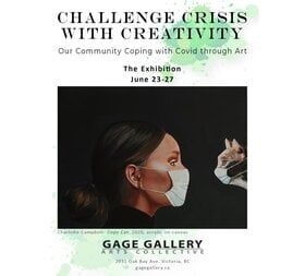 Challenge Crisis with Creativity - The Exhibition: 50 artists from the community @ Gage Gallery Arts Collective Jun 27 2020 - Oct 30th @ Gage Gallery Arts Collective