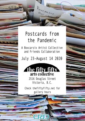 Postcards from the Pandemic: BOXCARSIX - Oct 20th @ the fifty fifty arts collective
