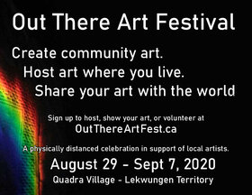 Out There Art Festival @ Quadra Village Aug 29 2020 - Sep 26th @ Quadra Village