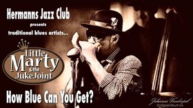 Little Marty & the JukeJoint @ Hermann's Jazz Club Jul 16 2020 - Aug 10th @ Hermann's Jazz Club