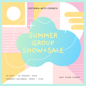 VAC Members Summer Show + Sale @ Victoria Arts Council Jul 11 2020 - Jul 14th @ Victoria Arts Council