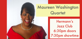 Maureen Washington Quartet @ Hermann's Jazz Club Aug 7 2020 - Aug 10th @ Hermann's Jazz Club