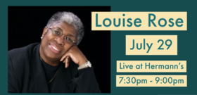 Louise Rose @ Hermann's Jazz Club Jul 29 2020 - Aug 10th @ Hermann's Jazz Club