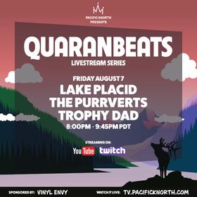 Quaranbeats: Livestream Series: Trophy Dad, THE PURRVERTS, Lake placid @ Online Aug 7 2020 - Sep 18th @ Online