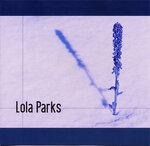 Lola Parks (Debut)