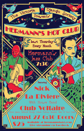 The Victoria Django Society presents Hermann's Hot Club Featuring Nick LA Riviere with house band Club Voltaire: Nick La Riviere, Club Voltaire, Oliver Swain, Richard Moody, Reuben Wier, Paul Dowd @ Online Aug 27 2020 - Jan 23rd @ Online