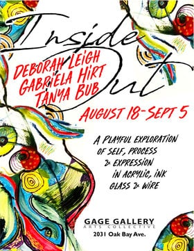 Inside Out: Deborah Leigh, Gabriela Hirt, Tanya Bub @ Gage Gallery Arts Collective Aug 18 2020 - Aug 15th @ Gage Gallery Arts Collective