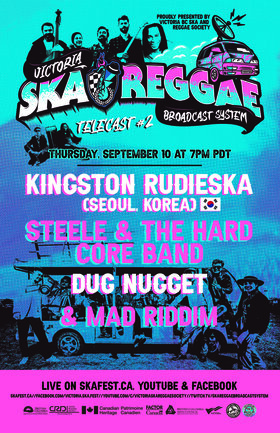 Kingston Rudieska , Steele & the Hard Core Band , Dug Nugget, MAD RIDDIM @ Victoria Ska & Reggae Broadcast System Telecast #2 Sep 10 2020 - Sep 26th @ Victoria Ska & Reggae Broadcast System Telecast #2