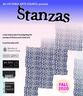 STANZAS (concrete is porous/NISHGA/In a New Order): Christine Walde, Bill Bisset, Aram Soryan, Jordan Abel, Paul Dutton, bpNichol, Michael Morris @ Victoria Arts Council Sep 4 2020 - Oct 19th @ Victoria Arts Council