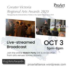 #yyjArtsAwards - Greater Victoria Regional Arts Awards 2020 @ Online broadcast from arts venues across Greater Victoria Oct 3 2020 - Sep 26th @ Online broadcast from arts venues across Greater Victoria