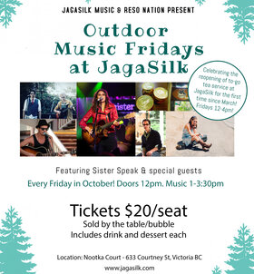 Outdoor Music Fridays at JagaSilk: Sister Speak @ Jagasilk Teabar Oct 2 2020 - Nov 26th @ Jagasilk Teabar