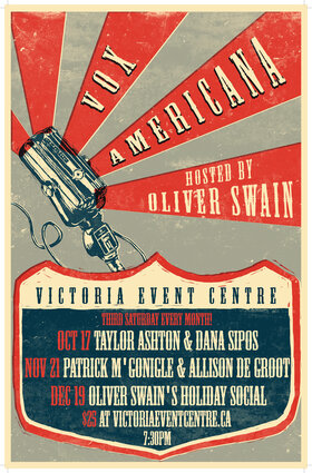 Vox Americana with Taylor Ashton and Dana Sipos: Oliver Swain @ Victoria Event Centre Oct 17 2020 - Oct 27th @ Victoria Event Centre