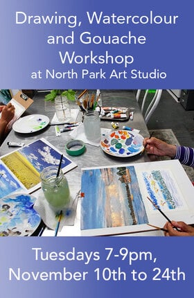 Drawing, Watercolour and Gouache Workshop: Laura Bonnie @ North Park Art Studio Nov 24 2020 - Oct 29th @ North Park Art Studio