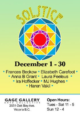 Solstice: Frances Beckow, Elizabeth Carefoot, Anna B Grant, Laura Feeleus, Ira Hoffecker, MJ Hughes, Haren Vakil @ Gage Gallery Arts Collective Dec 31 2020 - Nov 26th @ Gage Gallery Arts Collective