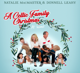 A CELTIC FAMILY CHRISTMAS: Natalie MacMaster, Donnell Leahy @ Cowichan Performing Arts Centre Dec 5 2020 - Feb 25th @ Cowichan Performing Arts Centre