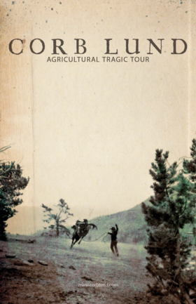 AGRICULTURAL TRAGIC TOUR 2021: Corb Lund @ Cowichan Performing Arts Centre Nov 24 2020 - Feb 25th @ Cowichan Performing Arts Centre